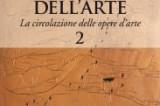 Gianfranco Negri-Clementi, Silvia Stabile, Il Diritto dell'Arte (Vol. 2 – La circolazione delle opere d'arte)