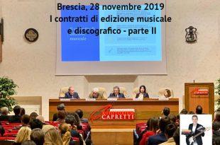 La contrattualistica del mercato discografico e dell'editoria musicale – Brescia 28 novembre 2019 – Parte II